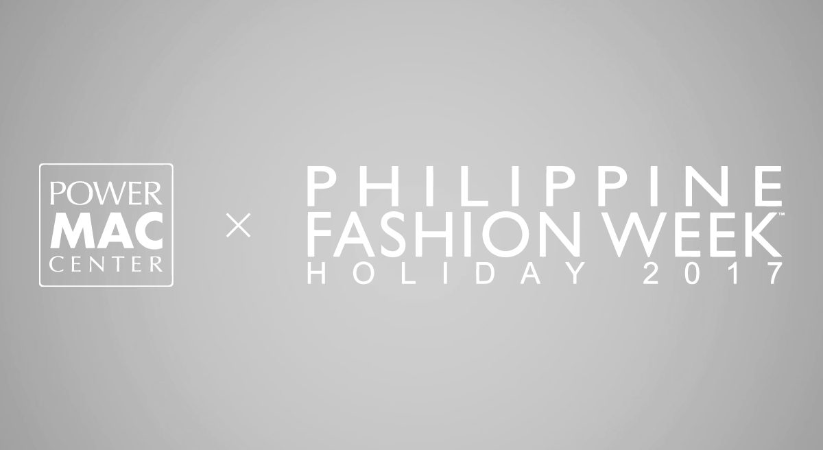 Power Mac Center and Filipino Fashion at 21st Philippine Fashion Week
