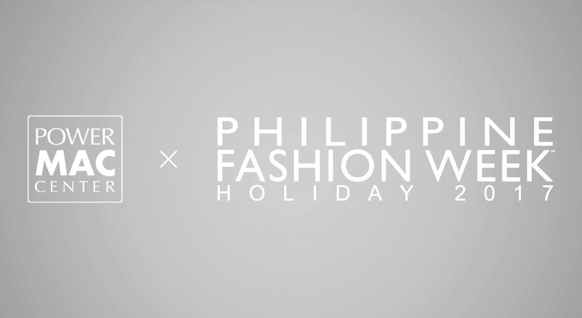 Power Mac Center and Filipino Fashion at 21st Philippine Fashion Week