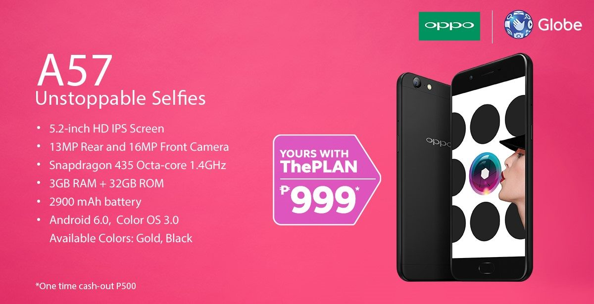 Do Unstoppable Selfies with the OPPO A57 on Globe Postpaid ThePlan 999